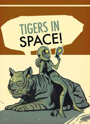 TIGERS IN SPACE by cbernie