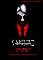 Vampire the Masquerade: The Return of Caine Front by Galejro