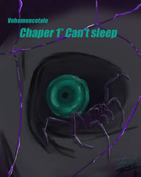 Vehemencetale Chapter 1 Can't Sleep by Calicocat-5