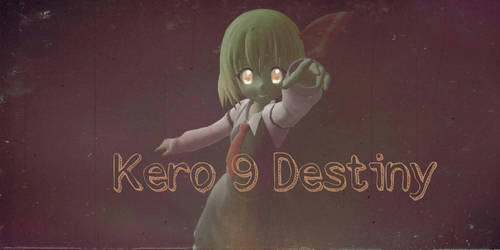Kero 9 Destiny by Fluffy-mouses