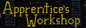 Apprentice's Workshop - Store Banner by RollToNotDie