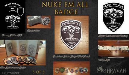 Nuke em All Military Badge (5 of 5) by Ashravan