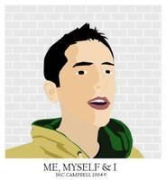 Me, Myself and I by Bad-Company-101