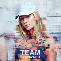 Iggy Azalea - Team - Single by FadeIntoBlackness
