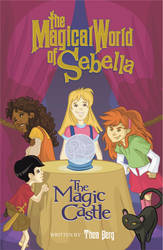 The Magical World of Sebella by WilsonWJr