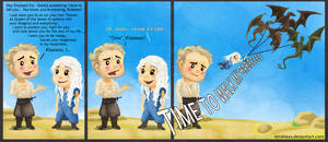 'Time', Khaleesi? by xXNikleXx