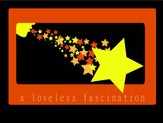 A Loveless Fascination by Grains-Redsand
