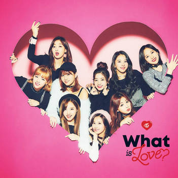 TWICE - What Is Love? (Album Cover Ver. 2) by B4rryyyy