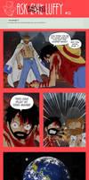 Ask Bad-Ass Luffy - 12 by JaredofArt