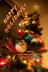 Happy holidays by FightingDreamersPro