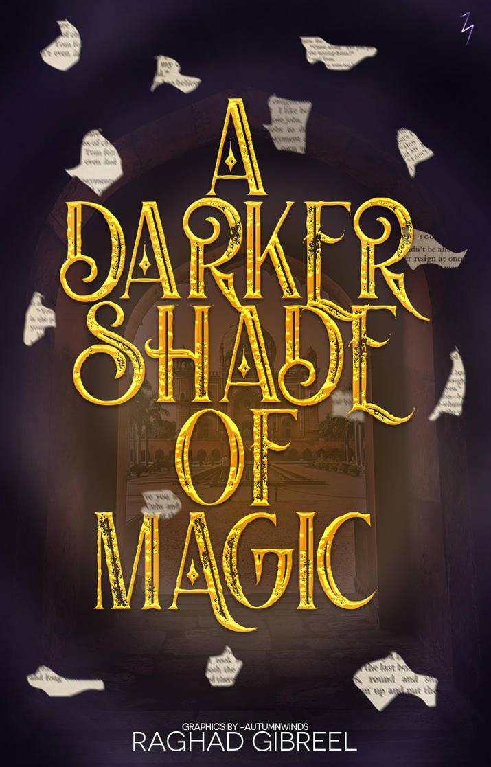 A Darker Shade of Magic by sandypawsteps