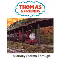 Skarloey Storms Through by mabmb1987
