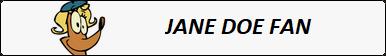 Jane Doe Fan Button by mabmb1987