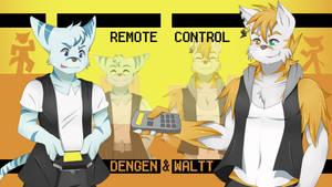 WALTT and DENGEN - Remote Control [ORIGINAL PV] by Utakoloid