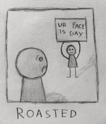 Roasted by roelifant