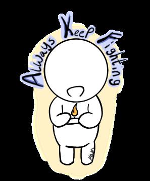 Always Keep Fighting .:sticker:. by wateralchemist121