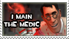 I Main the Medic Stamp by Disdainful-Loni