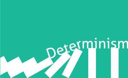 Determinism by asifmallik