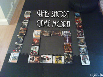 Lifes short game more by rezelute