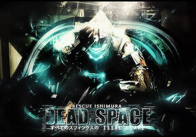 [Signature] Dead Space by MadaraBrek