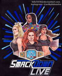 Ladies of SMACKDOWN LIVE by Fefe1414