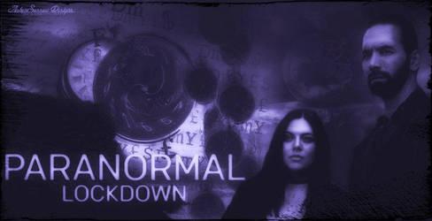 Paranormal Lockdown Fan Art II by AshlieNelson