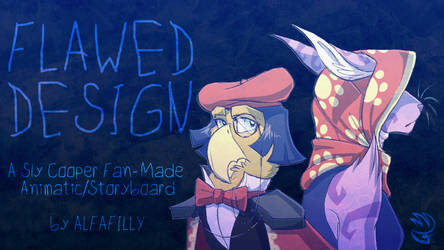 Flawed Design - Sly Cooper Animatic/Storyboard by AlfaFilly