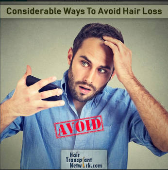 Considerable Ways To Avoid Hair Loss by hairtransplantnetwor
