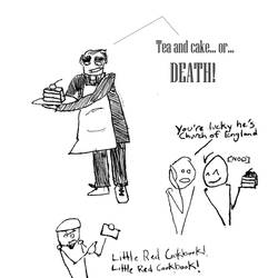 Tea and cake or DEATH by melvinawright