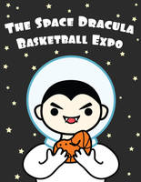 Space Dracula Basketball Expo by brandimillerart