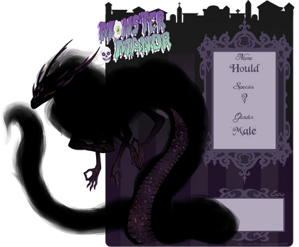 Monster Manor ~ Hould by ProfessionalVillain