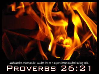 Proverbs 26:21 by KingdomComic