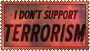 Stamp  -  I Don't Support Terrorism by fmr0