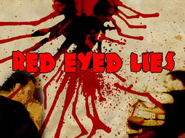 Red Eyed Lies Background by Danix54