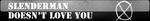 BUTTON: Slenderman doesn't love you by FrozenStrike