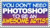 Photoshop doesn't make the art by o-rlyization