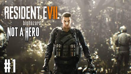 Resident evil 7 not a hero part 1 yt thumbnail by lokifan50