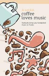Starbucks + iTunes Poster 1 by BlakliteGraphics