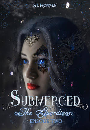Submerged - The guardians II by S.L.Morgan by StarsColdNight