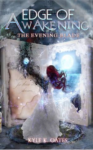 Edge of Awakening I by Kyle K Oates by StarsColdNight