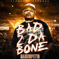 Bad 2 Da Bone - Gamespitta by DesignsByGuru