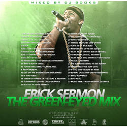 The Green-Eyed Mix - Erick Sermon by DesignsByGuru