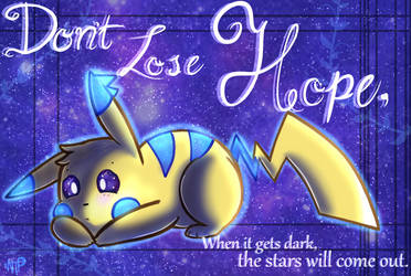 Don't Lose Hope by JuliettaZa-L