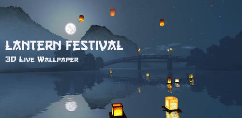 Lantern Festival 3D Live Wallper by diamond3