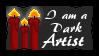I Am A Dark Artist Stamp by Twisted--Princess