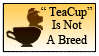 'TeaCup' is not a breed by Skeleion