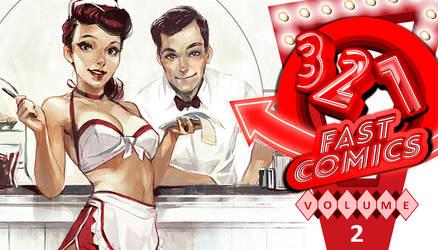 321: Fast Comics Volume 2 by FelipeCagno