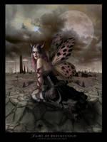 :: Fairy of Destruction :: by elisafox