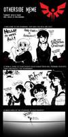 Otherside OCT Meme: Aki and Amadahy by AkitheFrivolicious