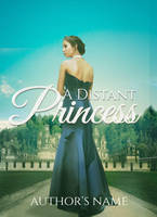 A Distant Princess :  Premade Book Cover by justaddgigi